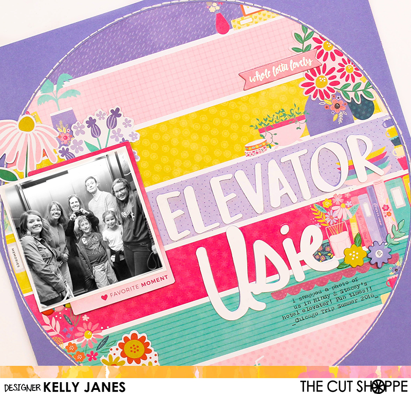 12x12 Scrapbook Layout using The Cut Shoppe Brush Up Alpha Cut File and Selfies & Usies Cut File. Pink Paislee Paige Evans Oh My Heart Patterned Paper #21